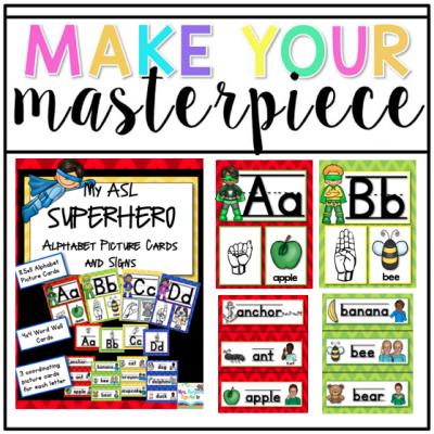 Make Your Masterpiece: My ASL SUPERHERO Alphabet posters