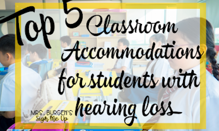 Classroom accommodations for students with hearing loss